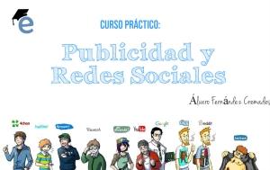 Curso Práctico de Publicidad y Redes Sociales